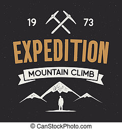 Mountain expedition label with climbing symbols and type design - mountain climb. isolated on dark