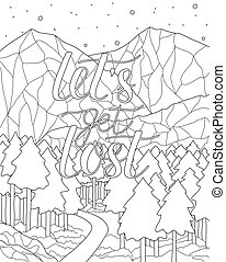 Mountain scenery with quote. Coloring book page. - Mountain...