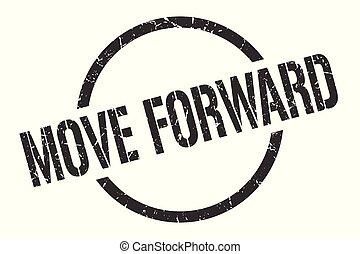 move forward stamp - move forward black round stamp