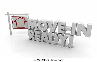 Move-In Ready Home House for Sale Sign 3d Illustration