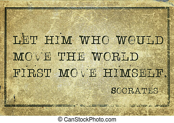 move world print - Let him who would move the world -...