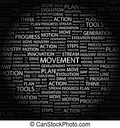 MOVEMENT. Word cloud illustration. Tag cloud concept...