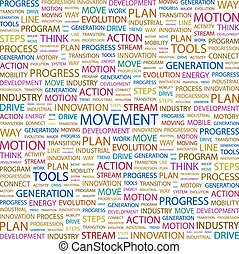 MOVEMENT. Word cloud illustration. Tag cloud concept collage...