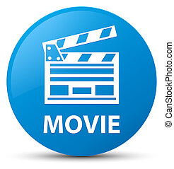 Movie (cinema clip icon) cyan blue round button