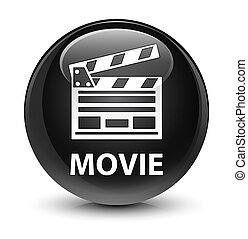 Movie (cinema clip icon) glassy black round button