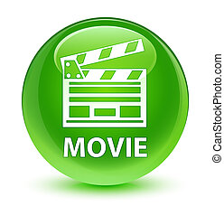 Movie (cinema clip icon) glassy green round button