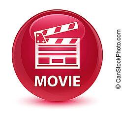 Movie (cinema clip icon) glassy pink round button