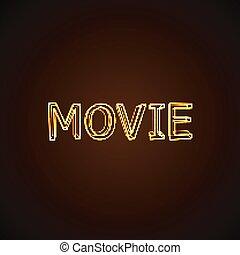 Movie neon sign.