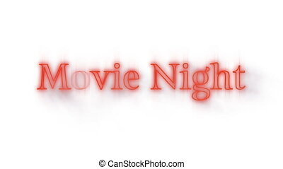 Animation of the words Movie Night in red flickering neon on a white background