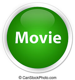 Movie premium green round button
