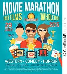 Movie Promo Poster - Movie marathon promo poster with actors...