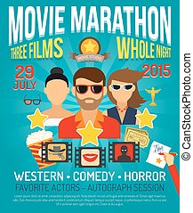 Movie Promo Poster - Movie marathon promo poster with actors...