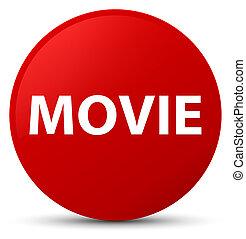 Movie red round button