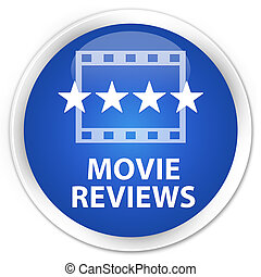 Movie reviews premium blue round button