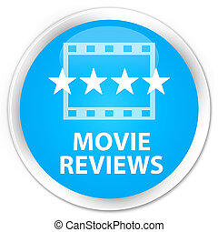 Movie reviews premium cyan blue round button