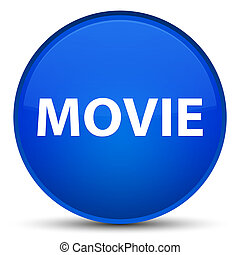 Movie special blue round button