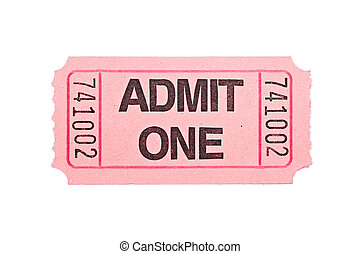 Movie ticket isolated on white - An admittance ticket...