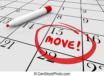 movimiento, fecha, día, mudanza, recolocación, calendario, palabra, dar la vuelta, 3d, ilustración