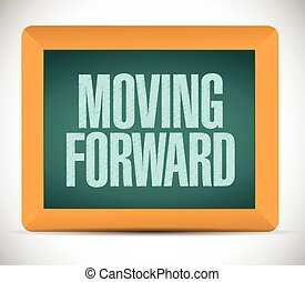 moving forward blackboard sign illustration
