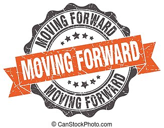 moving forward stamp. sign. seal