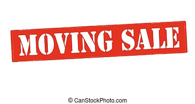 Moving sale - Rubber stamp with text moving sale inside,...