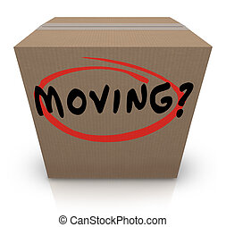 Moving Word Cardboard Box Changing Location Help Support - ...