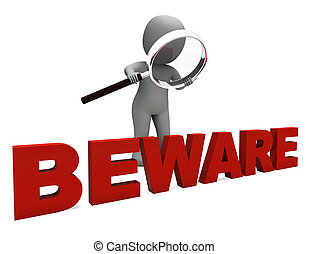 moyens, dangereux, prendre garde, caractère, avertissement, ...