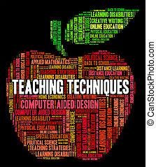 moyens, précepteur, enseigné, enseignement, prof, techniques
