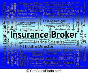 moyens, texte, négociateur, courtier, métier, assurance