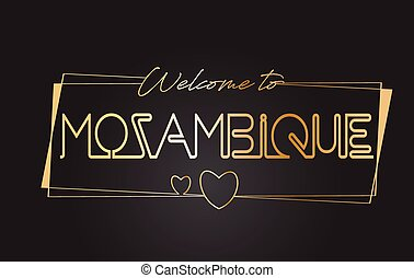 Mozambique Welcome to Golden text Neon Lettering Typography Vector Illustration.