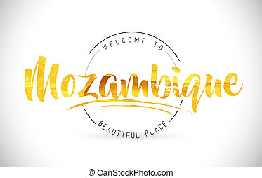 Mozambique Welcome To Word Text with Handwritten Font and Golden Texture Design.