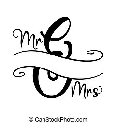 Mr and Mrs word with free space for last name or surename. ...