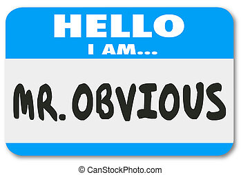 Mr Obvious Hello Name Tag Sticker Illustration