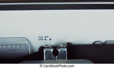 Mr Trump - Typed on a old vintage typewriter.
