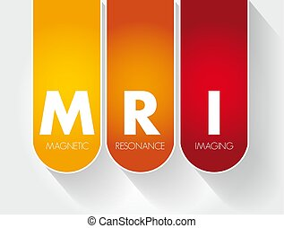 MRI - Magnetic Resonance Imaging acronym, medical concept background