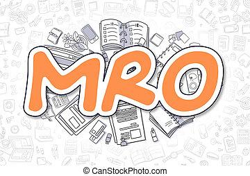 MRO - Doodle Orange Word. Business Concept. - MRO - Hand...