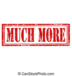Much More-stamp - Grunge rubber stamp with text Much More, ...