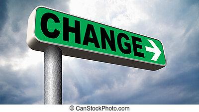 mudança, à frente