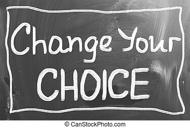 mudança, seu, escolha, conceito