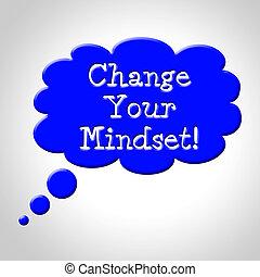 mudança, seu, mindset, meios, pense, aquilo, e, refletir