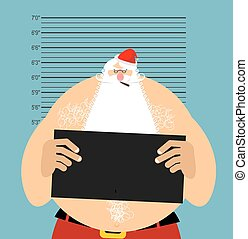 Mugshot Santa in police. Bad Claus criminal. Naughty Santa ...