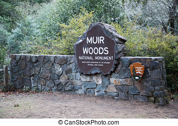 Muir Woods National Park Service Si - This sign marks the ...