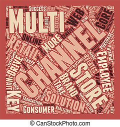 Multi channel retail keys to success text background wordcloud concept