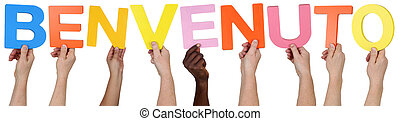 Multi ethnic group of people holding the Italian word Benvenuto welcome