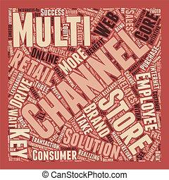 multi-, fogalom, siker, kulcsok, szöveg, wordcloud, háttér, kiskereskedelem, csatorna