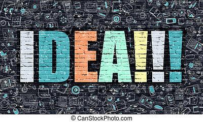 Multicolor Idea on Dark Brickwall. Doodle Style.