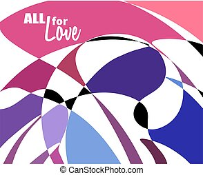 Multicolored mosaic background. All for love