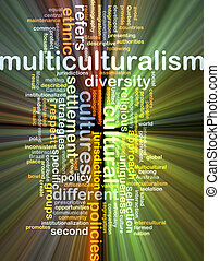 Multiculturalism wordcloud concept illustration glowing -...