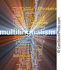 multilingualism wordcloud concept illustration glowing -...