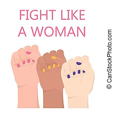 Multiracial woman hands with her fist raised up. Fight like a woman.